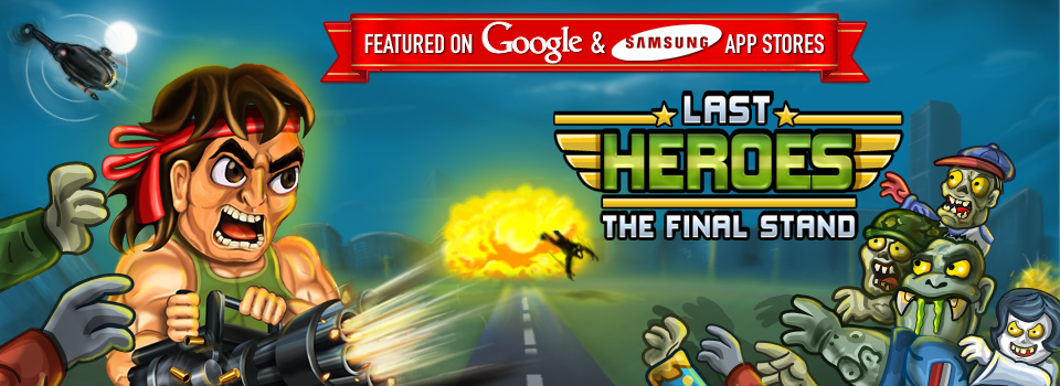 Last Heroes - The Final Stand Android App