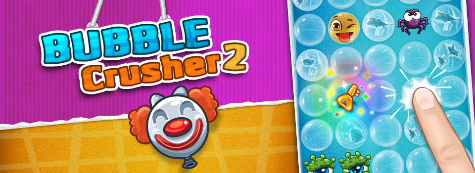 Bubble Crusher 2 Android App